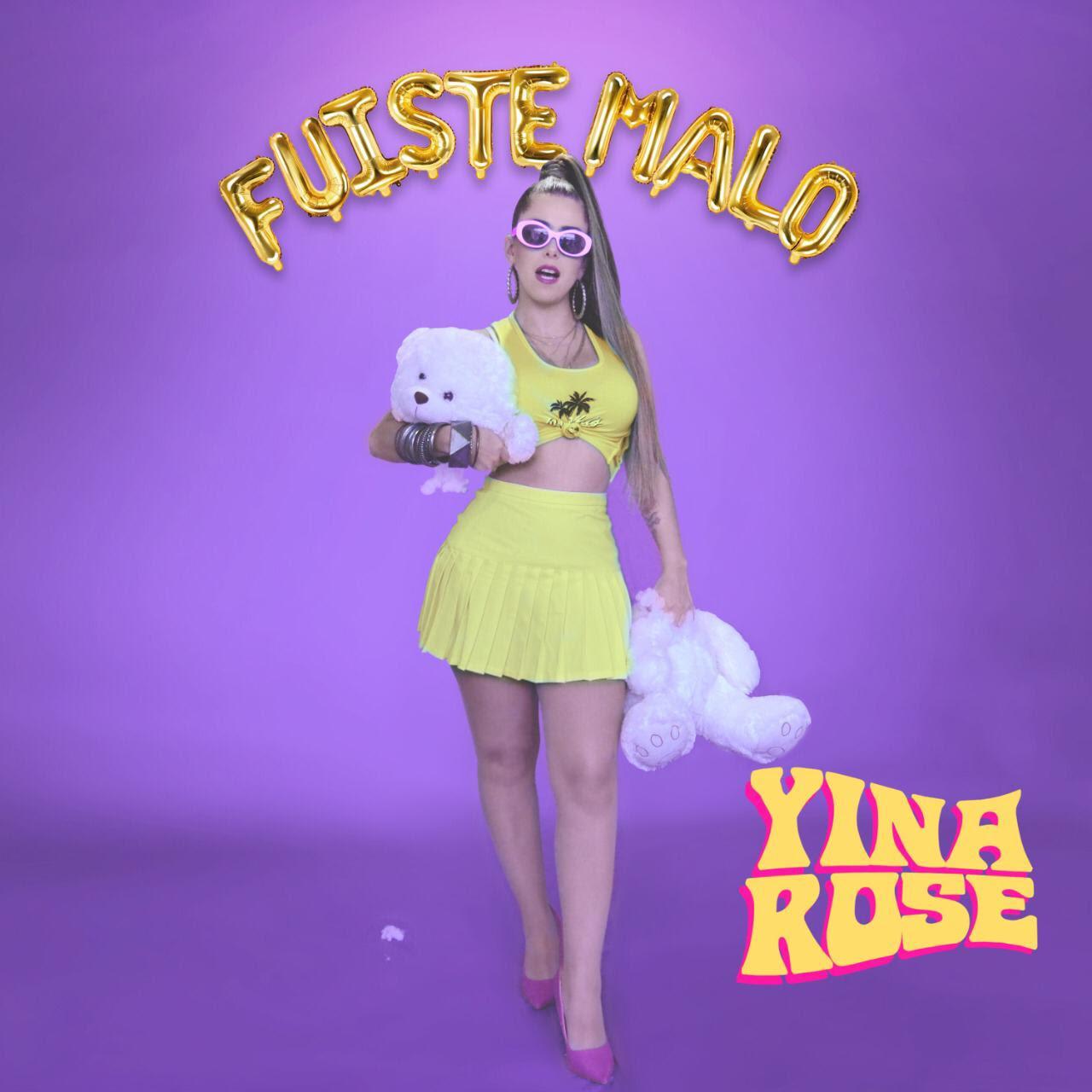 «Fuiste Malo» el nuevo lanzamiento de  Yina Rose, un himno Pop-Rock/Ranchero contra el Maltrato Femenino